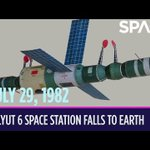Today in Space – July 29: Salyut 6 Space Station Falls to Earth