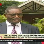 Religious leaders say they are sharing intel with the police to ensure peaceful elections