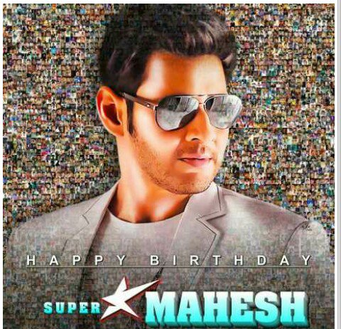 Happy bday to our superstar mahesh babu garu ..blockbuster on the way