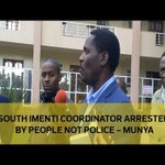 South Imenti coordinator arrested by people not police - Munya