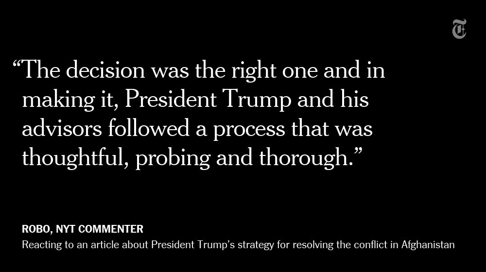 One NYT reader's reaction to Trump's strategy for resolving the conflict in Afghanistan https://t.co/j8GY6gmgqB https://t.co/murbmJX5ad