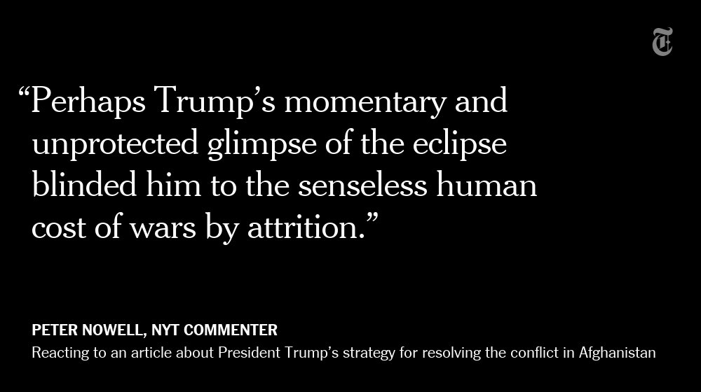 One NYT reader's reaction to Trump's strategy for resolving the conflict in Afghanistan https://t.co/j8GY6gmgqB https://t.co/Fcyx9FYDRv