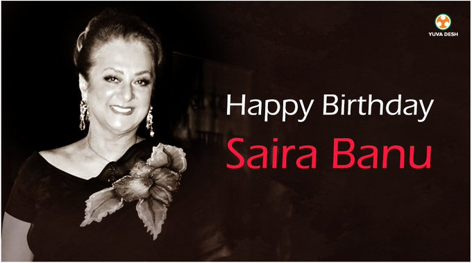 Team wishes a very happy birthday to the best actress of her time Saira Banu!