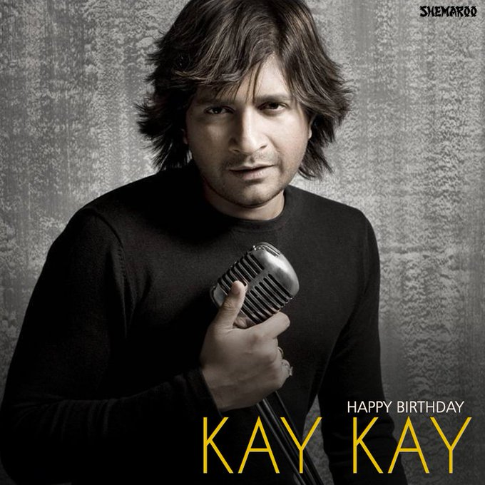 Wishing one of the most versatile singers of India Kay Kay, A very Happy Birthday!!