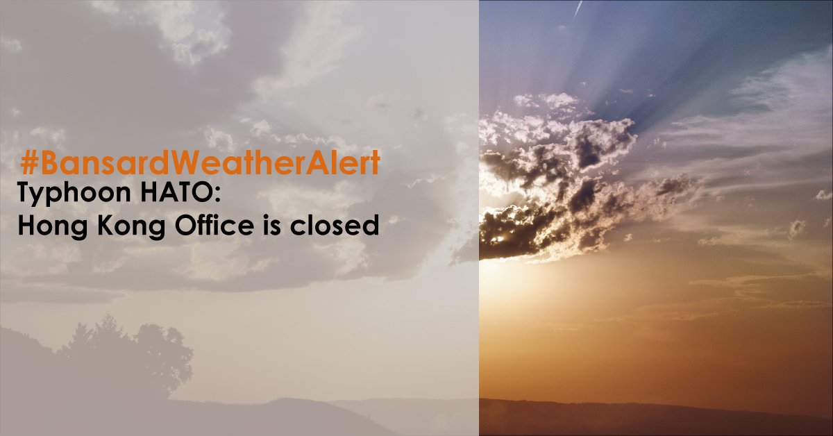 #Bansard // Our HongKong office is closed today #typhoon #Hato https://t.co/tmYLrIA0NW https://t.co/bGPi4VDdXx