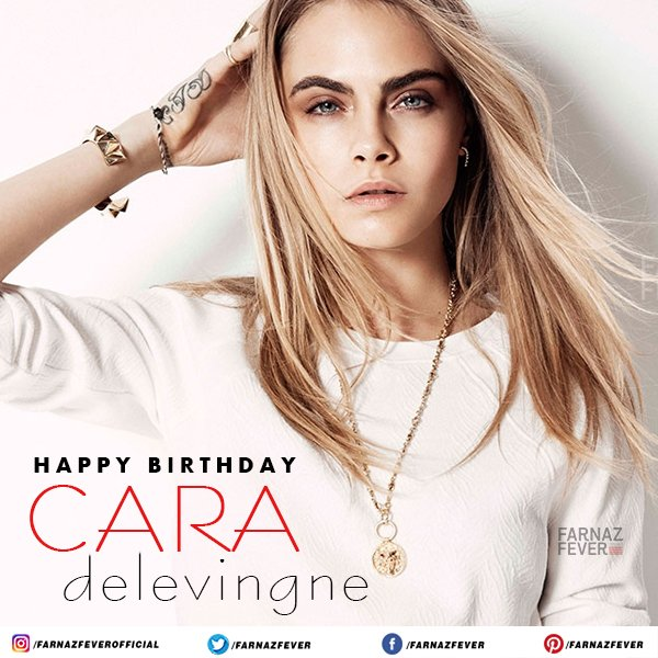 Wishing the star Cara Delevingne a very Happy Birthday.