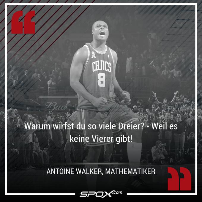Happy Birthday, Antoine Walker! Und danke für diesen Spruch!