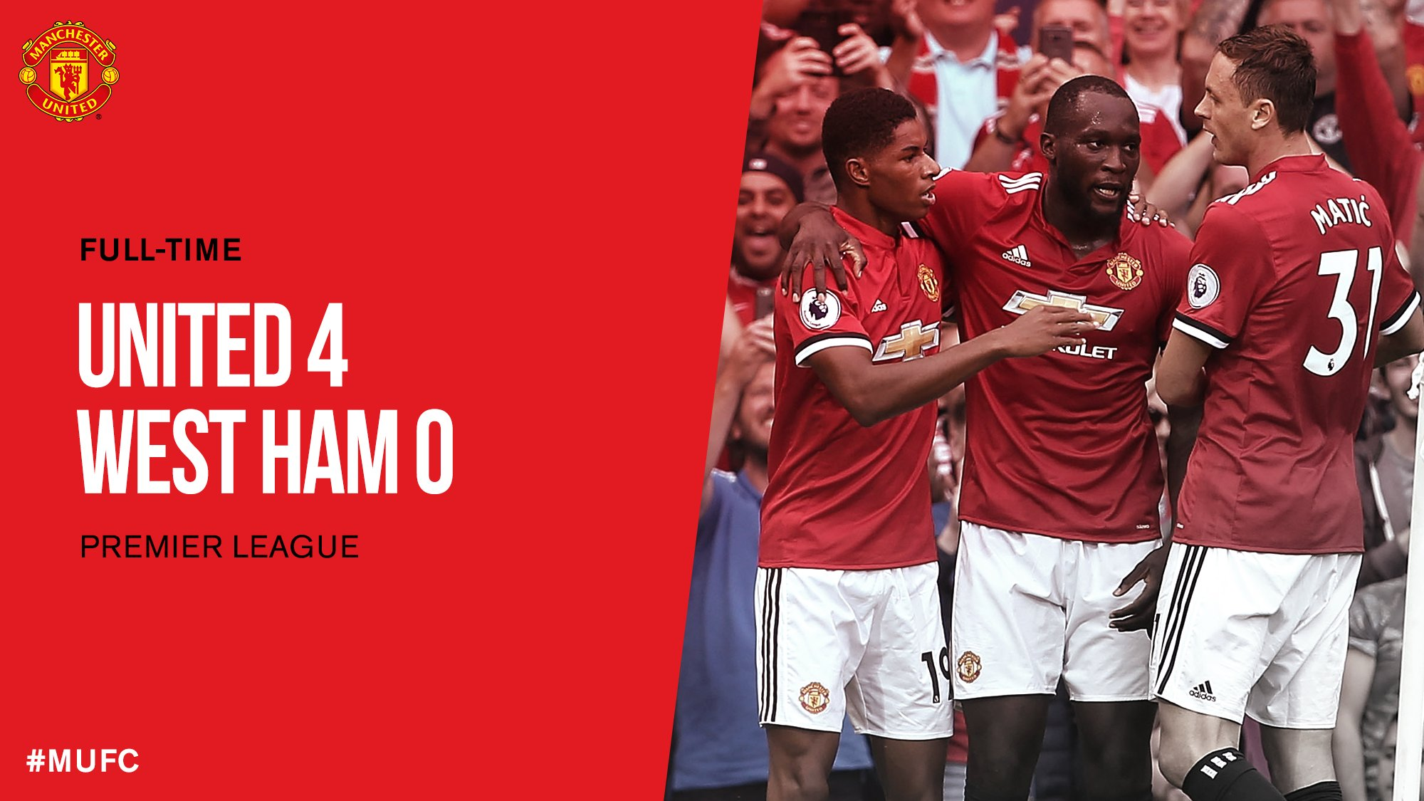 FT: #MUFC 4 West Ham 0. The perfect start to our new @PremierLeague season! #MUNWHU https://t.co/gg83AQqJ4E