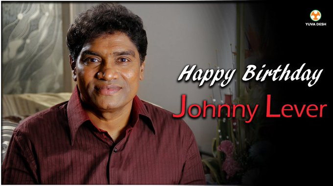 Wishing Johnny Lever, one of the best comedians of Hindi cinema, a very happy birthday.