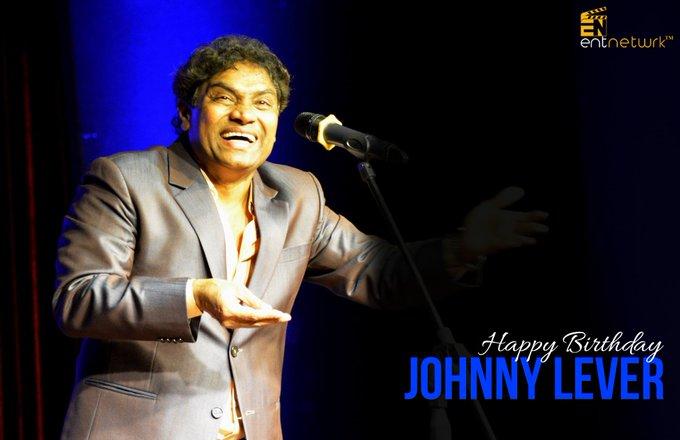 wishesh Johnny Lever a happy Birthday!