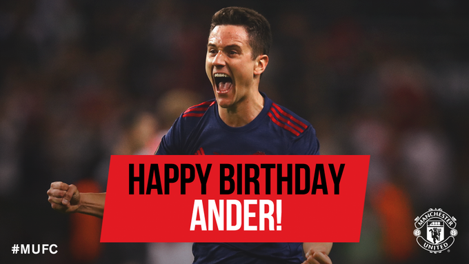 Remessageed Manchester United ( Happy 28th Birthday, Ander Herrera!