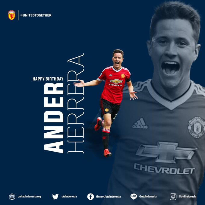 Happy birthday Ander Herrera. Wish you all the best from Indonesia .