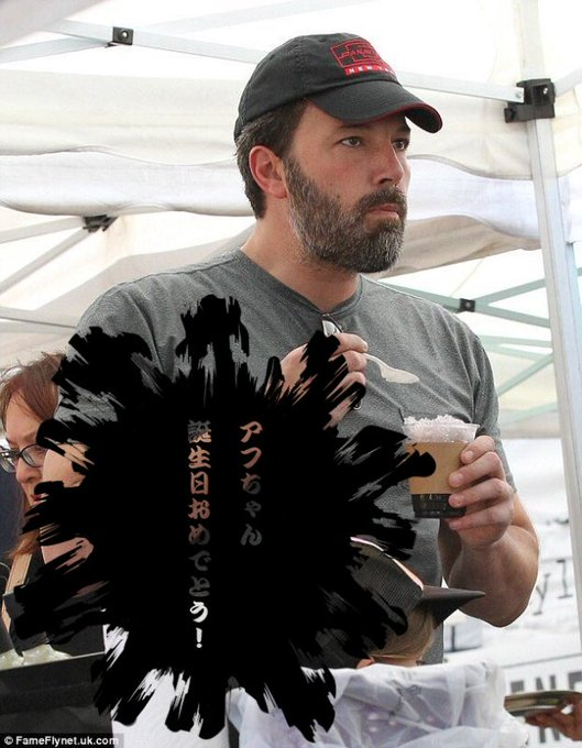 Happy Birthday!! Ben Affleck!! Here s a long-distance Happy Birthday to you from Japan.