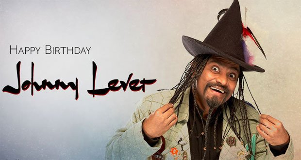 Happy Birthday Johnny Lever