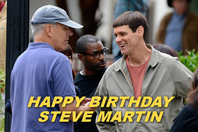 "HAPPY BIRTHDAY | Steve Martin. Photo is from the set of ""Dumb and Dumber To\""."