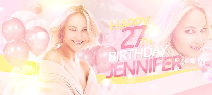 Happy 27th Birthday to our talented and lovely girl Jennifer Lawrence.
