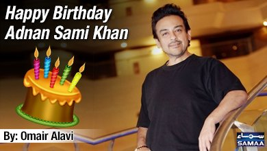 Happy Birthday Adnan Sami Khan Read: