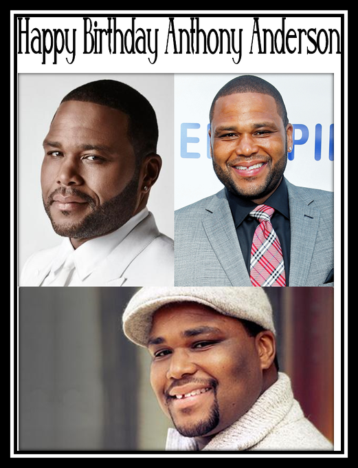 Happy Birthday Anthony Anderson