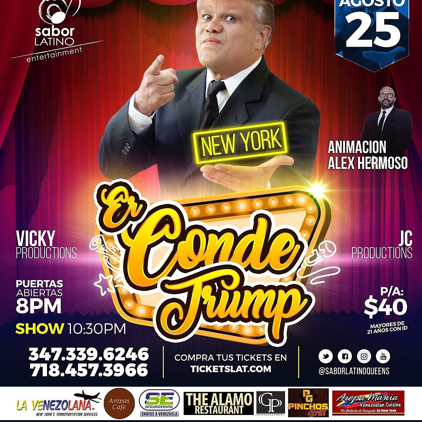 Jodedores! este 25/08 llega #NewYork #ErCondeTrump entradas en https://t.co/Fw0BXDfHNj 347.3396246 / 718.457.3966 https://t.co/E5CzMl506h