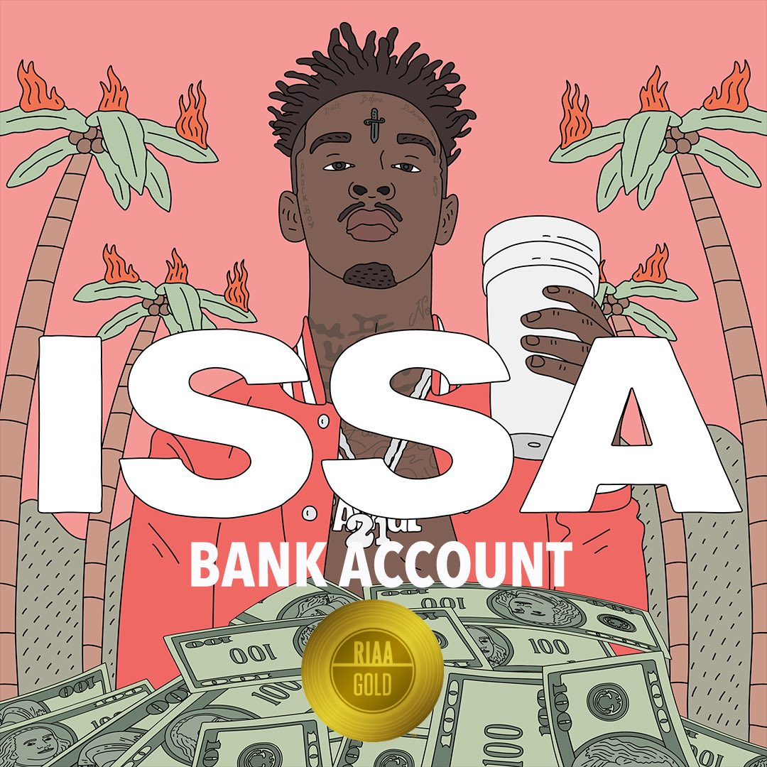#BankAccount is officially certified GOLD������ @21savage https://t.co/u59lhO7FUJ