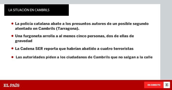 ÚLTIMA HORA | Lo que se sabe del segundo atentado terrorista, esta vez en #Cambrils https://t.co/roe6zBW351 https://t.co/xWvVPFYjgx