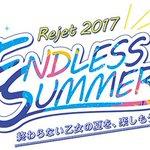 19:30~のニコニコ生放送「Rejet2017 ENDLESS SUMMER 特番!」にてダンデビの新情報発表が决定!