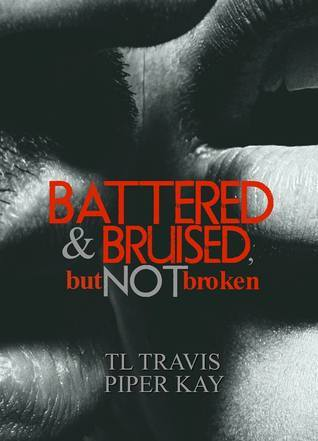 Book Review: Battered & Bruised, but not broken by T.L. Travis and PiperKay https://t.co/bQlosT3JG6 https://t.co/2CVrPNxBXA
