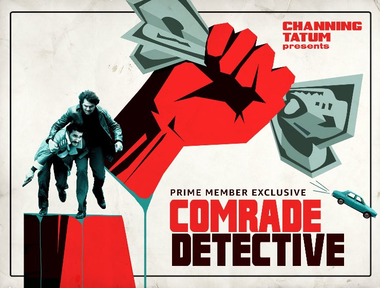 RT @TopherGrace: Watching #ComradeDetective with @hitRECordJoe & @channingtatum. Fucking hilarious. https://t.co/Lxl7Ixdv6D