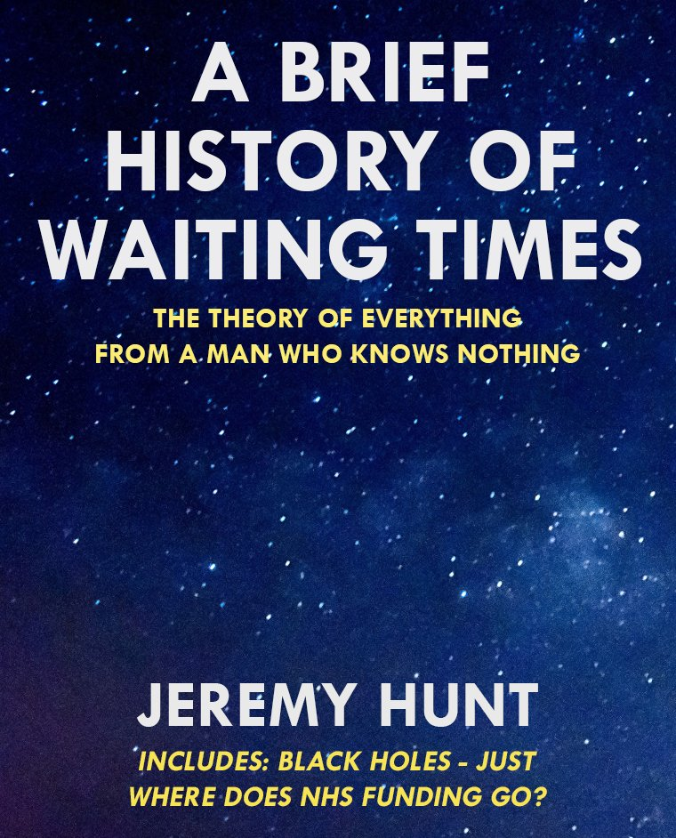 RT @haveigotnews: As row with Stephen Hawking intensifies, Jeremy Hunt announces new book: https://t.co/W040vmvaZT