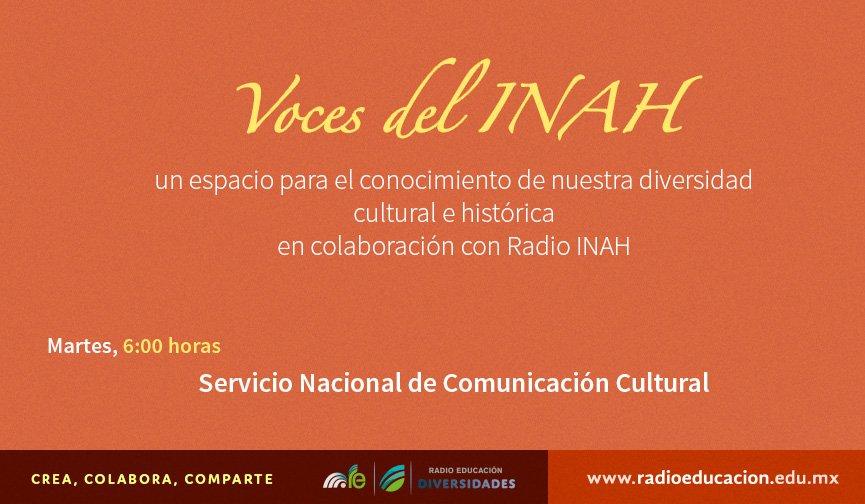 """Como parte de nuestra #BarraDelAmanecer te invitamos a escuchar """"Voces del INAH"""" todos los martes a las 6 h https://t.co/kmfkuux5oo"""