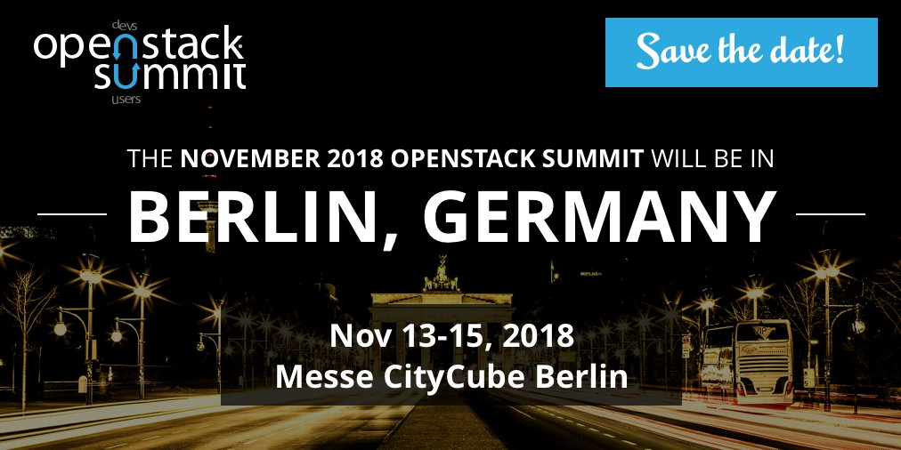 THE NOVEMBER 2018 OPENSTACK SUMMIT WILL BE IN