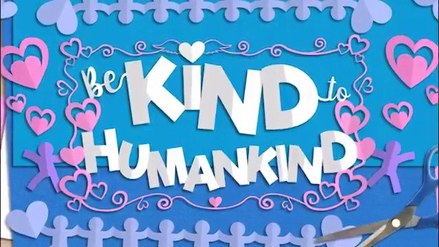 It's #BeKindtoHumankind Week. I can't think of a better time for it. https://t.co/lyR9T2AqjN
