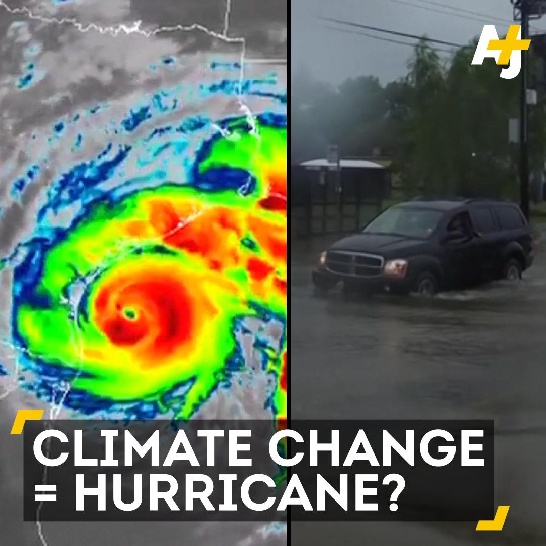 """RT @ajplus: The words """"climate change"""" and """"Hurricane Harvey"""" belong in the same sentence. https://t.co/1stBribuZk"""