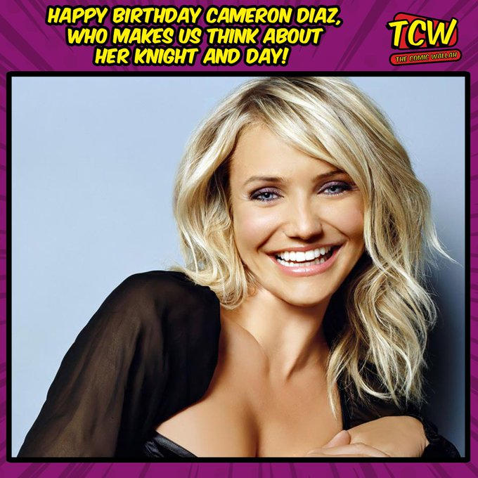 Happy Birthday Cameron Diaz!