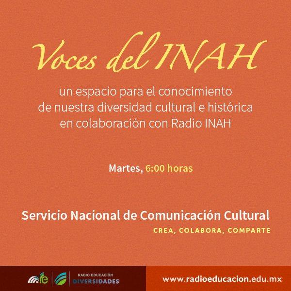 """Como parte de nuestra #BarraDelAmanecer te invitamos a escuchar """"Voces del INAH"""" todos los martes a las 6 h https://t.co/p19t8bOVAm"""