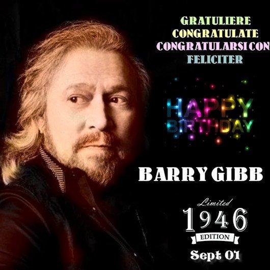 Happy Birthday Maestro Barry Gibb