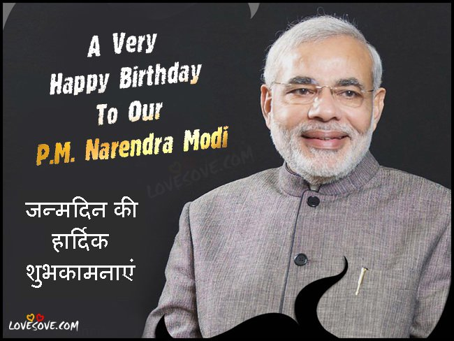 Happy birthday to  minister of india shree Narendra Modi Sir