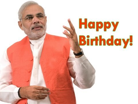 Happy Birthday to our Prime Minister Shri Narendra Modi