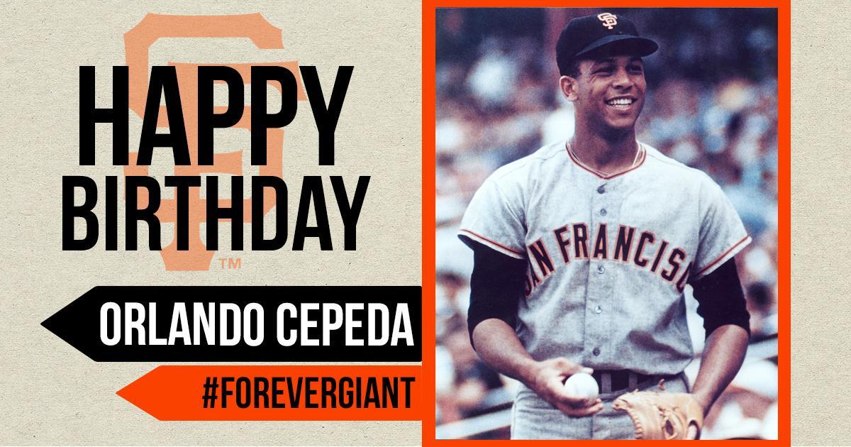 Happy Birthday to #ForeverGiant, @OrlandoCepeda30! �� #SFGiants https://t.co/yjItKYsUi7