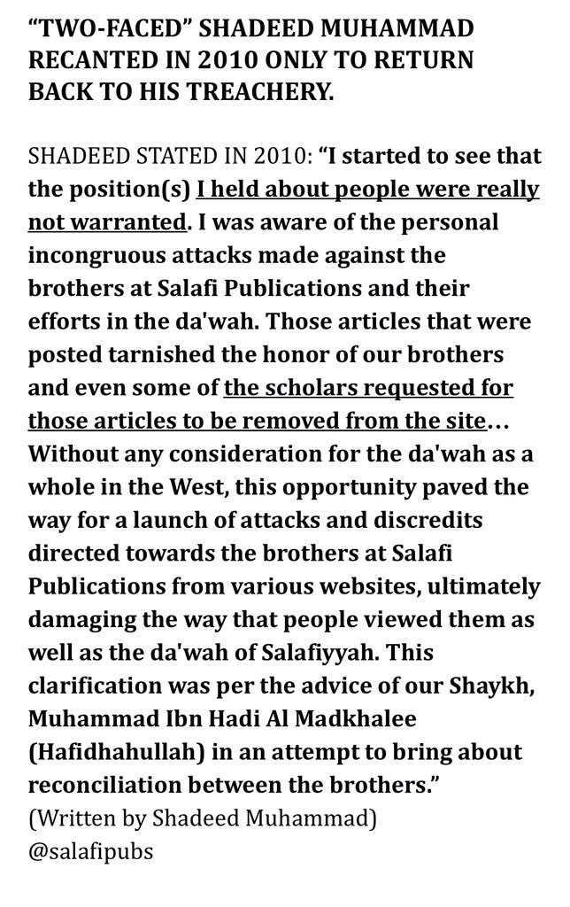 Shadeed was advised by @AbuKhadeejahSP @AbuHakeemBilal etc in Birmingham. He apologised, admitted his deviations & recanted. Pure treachery. https://t.co/jctZPIyC3n