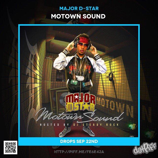 #ComingSoon #MotownSound by @MAJORDSTAR via @DatPiff's iOS App https://t.co/uyFAeRtV0S https://t.co/9mf8Fniost
