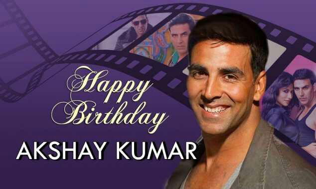 Happy birthday sir akshay kumar