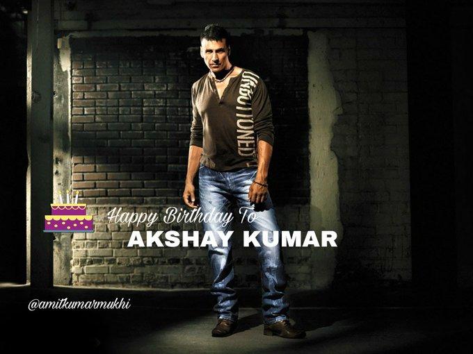 Happy Birthday To AKSHAY KUMAR