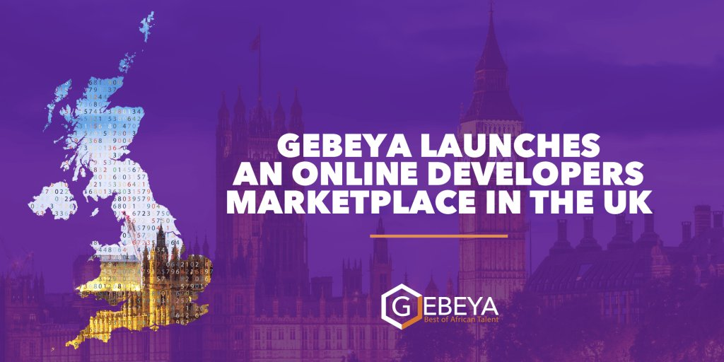 Ethiopian Startup Gebeya Exports Developer Marketplace to the U.K., Opens London Office