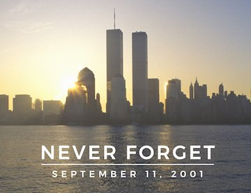 To those who were affected by the tragic events of 9/11 and those who bravely responded, we will #NeverForget ���� https://t.co/veloQGR1pi