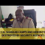 3 al shabaab camps and hideouts destroyed by security agencies
