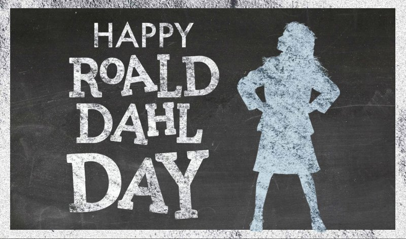 #RoaldDahlDay