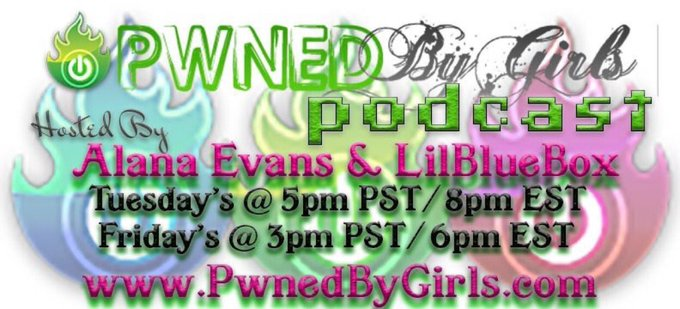 Join us for the @pwnedbygirls podcast with me and @LILBLUEBOXox today! 5pm PST/ 7pm EST! https://t.c
