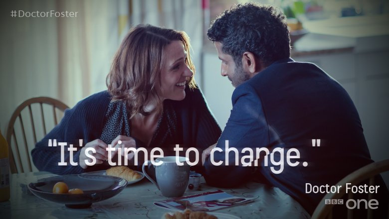 Never be afraid of change. It leads to a new beginning. #DoctorFoster https://t.co/D6jN9ama45