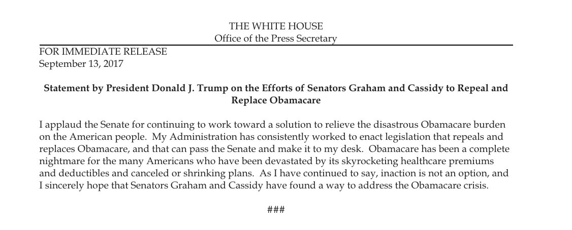 Trump: 'I sincerely hope that Senators Graham and Cassidy have found a way to address the Obamacare crisis.' https://t.co/CdLxwHECLx